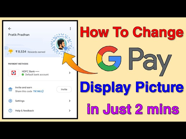 How To Change GooglePay Profile Picture? GooglePay Display Picture Kaise Change Kare?
