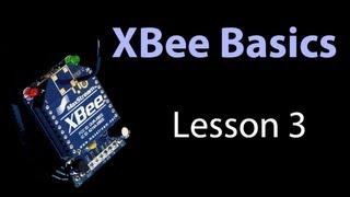 XBee Basics - Lesson 3 - API Mode: Digital Input from Remote Sensor