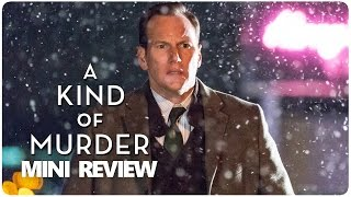 A Kind of Murder - Mini Review
