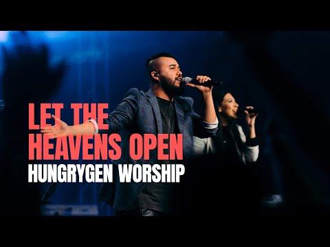 LET THE HEAVENS OPEN   Kari Jobe    HungryGen   Que Se Abra El Cielo