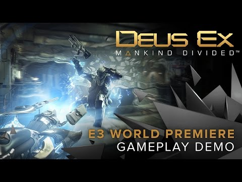 Deus Ex: Mankind Divided – World Premiere Gameplay Demo
