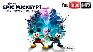 Disney Epic Mickey 2: The Power of Two 【HD】 - ✪ Full Game ✪ || Walkthrough || ✪ Part #1 ✪