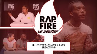 RAP FIRE DÉBRIEF - Lil Uzi Vert - That's a Rack ( Reaction)