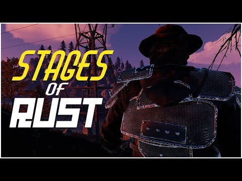 Rust - The STAGES of RUST (Rust PvP Highlights & More)