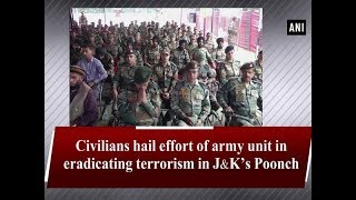 Civilians hail effort of army unit in eradicating terrorism in J&K's Poonch
