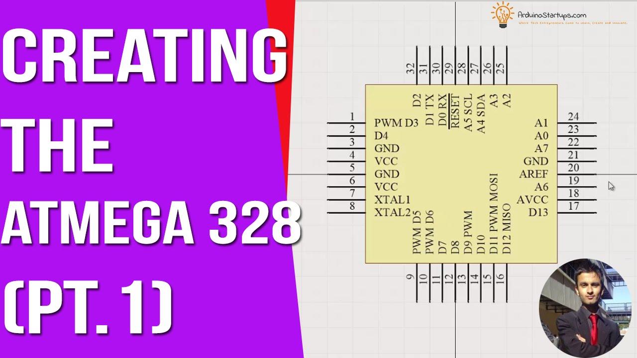 Creating the Atmega 328 Part 1- [ Arduino PCB Design Course ]