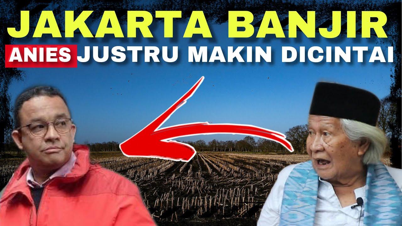 KOK BISA ! Jakarta Banjir Lagi, Anies Justru Tambah ...