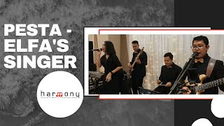 Pesta (Elfa's Singers) - Harmony Music Entertainment