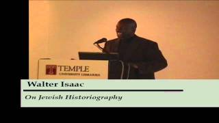 "Walter Isaac / ""On Jewish Historiography"""