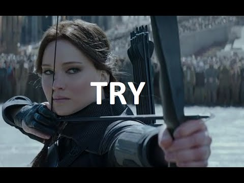 Katniss Everdeen I Try