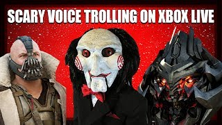 SCARY VOICE TROLLING ON XBOX LIVE! (Jigsaw, Bane, Megatron and more!)
