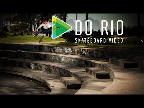 DO RIO SKATE VÍDEO