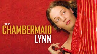 The Chambermaid Lynn - Official Movie Trailer