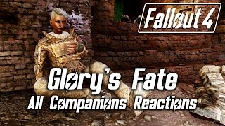 Fallout 4 Glory's Fate Companions Reactions To All Answers *spoilers*