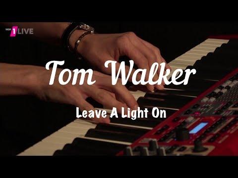 Tom Walker - Leave A Light On (Acoustic Version) - 1LIVE Radiokonzert 30.4.2018