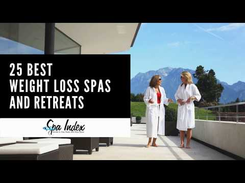 25 Best Weight Loss Spas and Retreats 2019