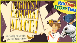 Lights! Camera! Alice! | Women's History Month | Nonfiction Book for Kids Read Aloud