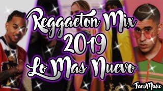 Reggaeton Mix 2019 - Lo Mas Escuchado Reggaeton 2019 - Musica 2019 Lo Mas Nuevo Reggaeton #1