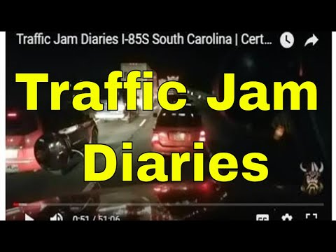 Traffic Jam Diaries I-85S South Carolina | Certain Things Mean Certain Things | RVT