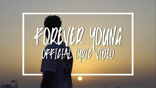 LZ7 - Forever Young (Official Lyric Video)