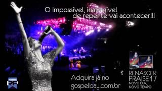 Espirito Santo - Renascer Praise 17 AUDIO DO CD