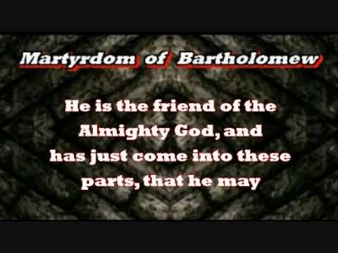 Martyrdom of Bartholomew with Captured Captions