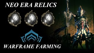 Warframe Farming - Neo Era Relics (The Index Preview Patch)