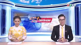 TayNinhTV | 24h CHUYỂN ĐỘNG 17-9-2019 | Tin tức ngày hôm nay.