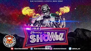 J-Rile - ShowBiz (Raw) [Fully Aktiv Riddim] October 2018