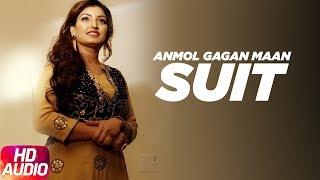 Suit | Audio Song | Anmol Gagan Maan | Teji Sandhu | Desi Routz | Speed Records