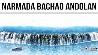Narmada Bachao Andolan, Sardar Sarovar Dam & its social, economical & environmental impact explained