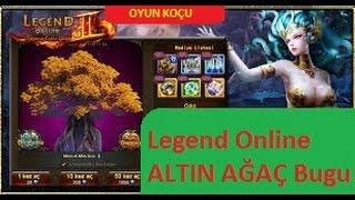 Legend Online ALTIN AĞAÇ Bugu (Yeni)