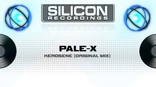 Pale-X - Kerosene (Original Mix) (SR 0008-5)
