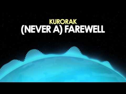 Kurorak – (Never a) Farewell [Drum & Bass] from Royalty Free Planet™
