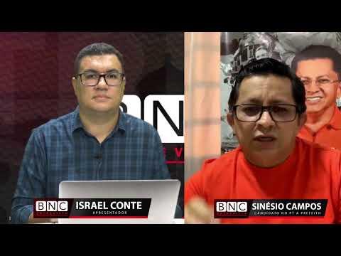 BNC ENTREVISTA | Com O Candidato Do PT A Prefeitura De Manaus, Sinésio Campos.