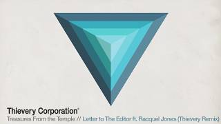 thievery corporation letter to the editor thievery remix official audio