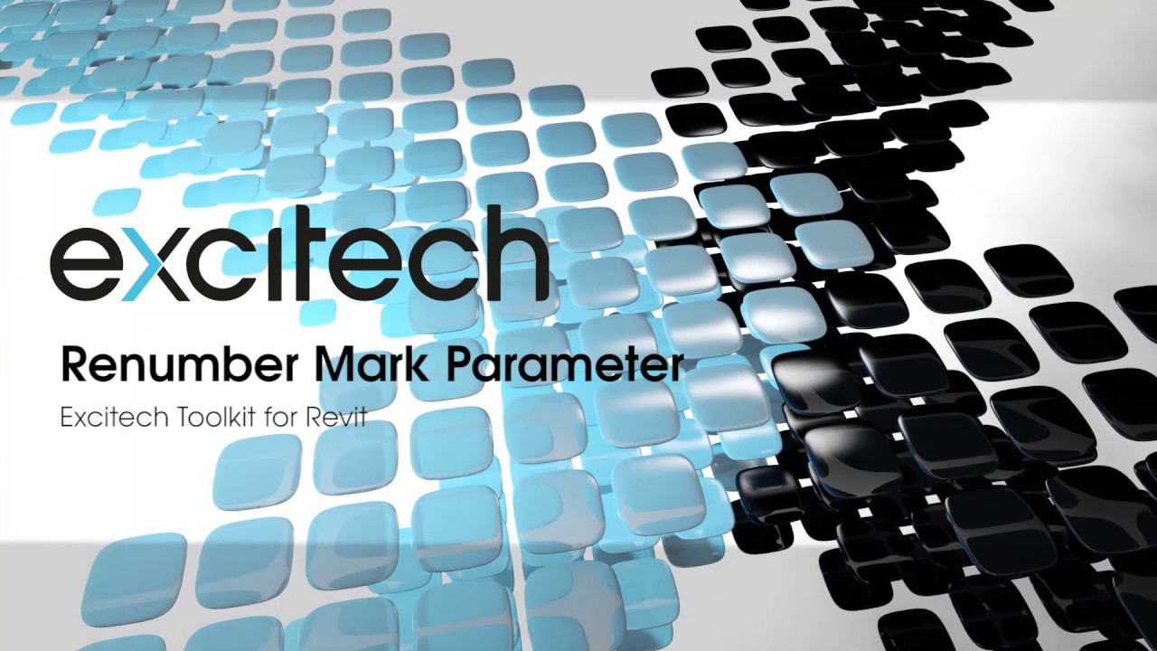 Excitech Toolkit for Revit - Renumber Mark Parameter