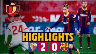 HIGHLIGHTS | Sevilla 2-0 Barça | Copa del Rey semi-final first leg