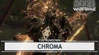 Warframe: Chroma, Taste The Rainbow [therundown]