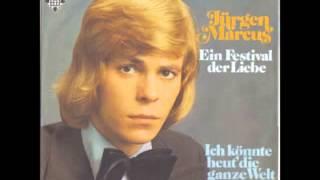 Jürgen Marcus Ein Festival der Liebe