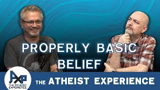 Is Belief a Properly Basic Belief | Jason - Virginia | Atheist Experience 23.33