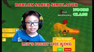 ROBLOX SABER SIMULATOR: 2 NOOBS TRY TO FIGHT THE KING AND THE RESULT IS? LET'S PLAY MIT BEN