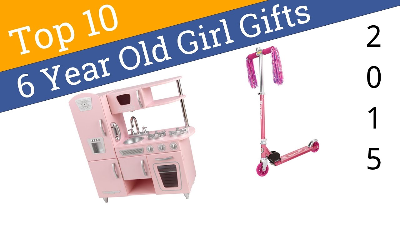 10 Best 6 Year Old Girl Gifts 2015