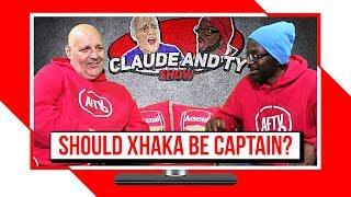 Ceballos Must Start Against Watford & Should Xhaka Be Captain? | Claude & Ty Show
