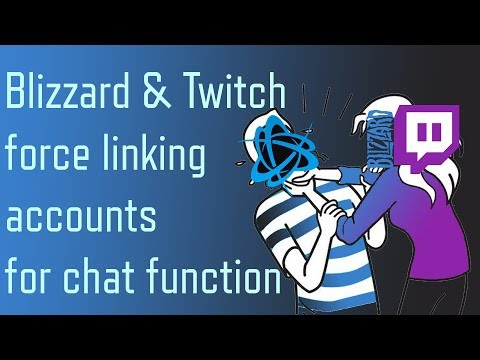 Blizzard Gone To Far..? Lock Twitch Chat Function Behind Account Link