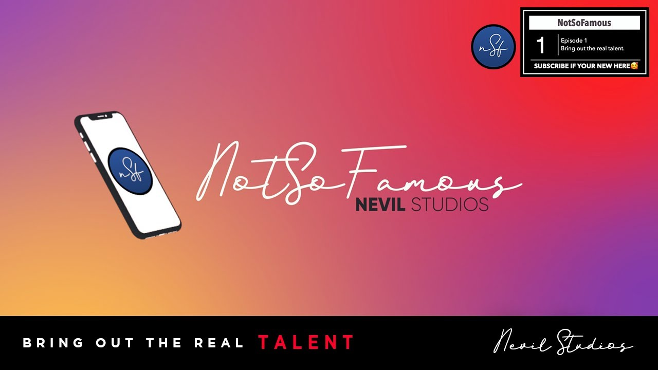 Introducing - NotSoFamous EP: 1 || Bring out the Real Talent 😳👏🏻