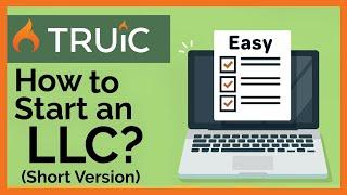 How to Start an LLC - How to Form an LLC (Short Version)