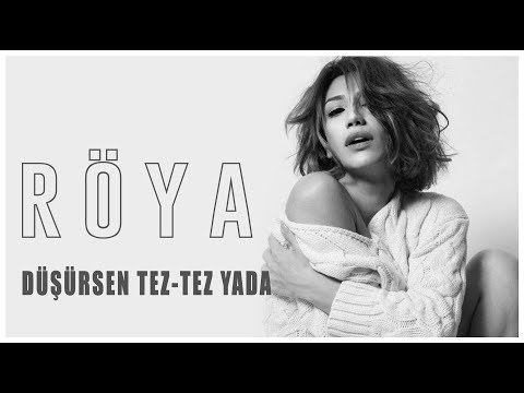 Röya - Düşürsən Tez-tez Yada