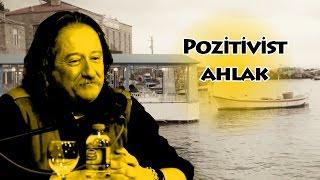 Pozitivist Ahlak - Cemil Güzey