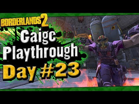 Borderlands 2 | Gaige Playthrough Funny Moments And Drops | Day #23